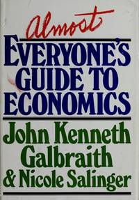 Almost Everyones Guide To Economics
