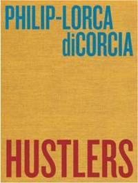 Philip-Lorca diCorcia, Hustlers
