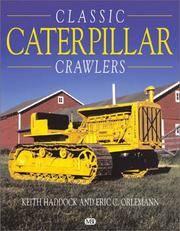 Classic Caterpillar Crawlers (Motorbooks International Farm Tractor Color History)