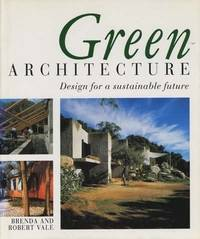 Green Architecture : Design for a Sustainable Future