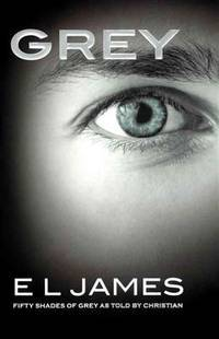 image of Grey: Fifty Shades Of Grey As Told By Christian (Turtleback School_Library Binding Edition)