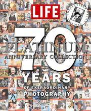 image of LIFE 70 Years of Extraordinary Photography: The Platinum Anniversary Collection