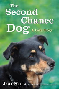 image of The Second-Chance Dog: A Love Story