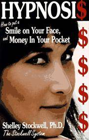 HYPNOSIS: How To Put A Smile On Your Face & Money In Your Pocket--The Stockwell System
