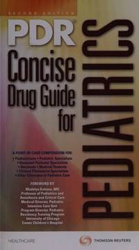 PDR Concise Drug Guide for Pediatrics (Physicians' Desk Reference Concise Drug Guide for...