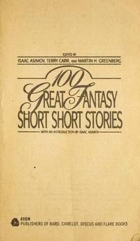 image of 100 Great Fantasy Short, Short Stories