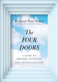 The Four Doors: A Guide to Joy, Freedom, and a Meaningful Life by Evans, Richard Paul