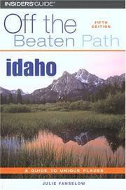 Idaho off the Beaten Path®, 5Th