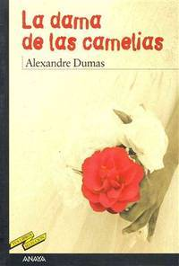 image of La dama de las camelias / The Lady of the Camellias (Tus Libros Seleccion / Your Book Selection) (Spanish Edition)