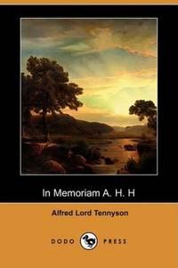 image of In Memoriam A. H. H (Dodo Press)