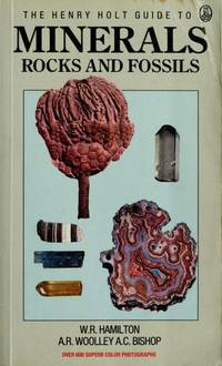Henry Holt Guide to Minerals, Rocks and Fossils
