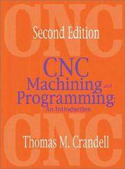 CNC Machining and Programming: An Introduction
