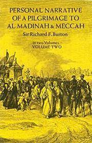 Personal Narrative of a Pilgrimage to Al Madinah and Meccah (Volume 2) by  Richard Burton - Paperback - from Mediaoutletdeal1 and Biblio.com