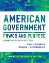 image of American Government: Power and Purpose (Core Thirteenth Edition (without policy chapters), 2014 Election Update)