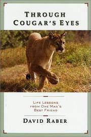 THROUGH COUGAR'S EYES: LIFE LESSONS FROM ONE MAN'S BEST FRIEND