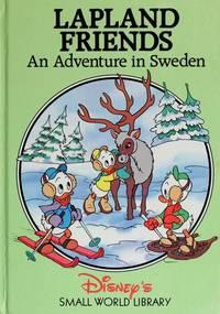 Lapland Friends. an Adventure in Sweden