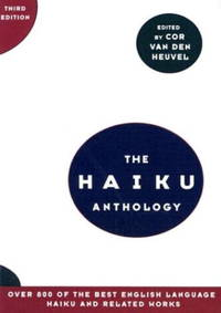 The Haiku Anthology (Third Edition)