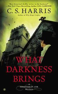 What Darkness Brings - A Sebastian St. Cyr Mystery