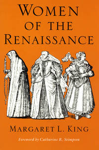 Women of the Renaissance (Women in Culture and Society)