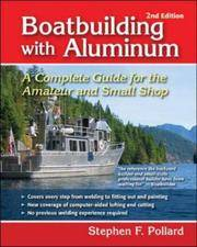 image of Boatbuilding With Aluminum: A Complete Guide for the Amateur And Small Shop