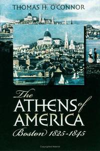 The Athens of America: Boston, 1825-1845