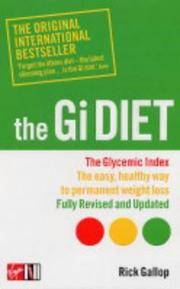 The GI Diet: The Easy, Healthy Way to Permanent Weight Loss