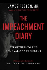The Impeachment Diary: Eyewitness to the Removal of a President