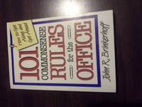 101 Commonsense Rules For The Office