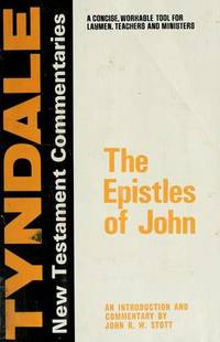The Epistles of John: An Introduction and Commentary (Tyndale New Testament Commentaries)