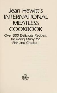 Jean Hewitt's International Meatless Cookbook