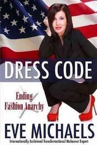 DRESS CODE: Ending Fashion Anarchy