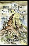 image of The Rise and Fall of the Cthulhu Mythos