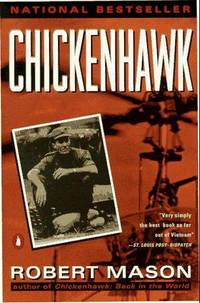 Chickenhawk by Robert Mason - September 1984