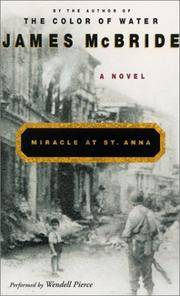 Miracle at St. Anna: A Novel