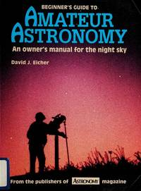 Beginner's Guide To Amateur Astronomy