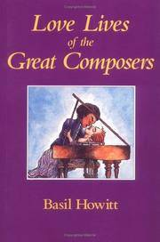 Love Lives of the Great Composers