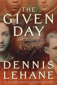 THE GIVEN DAY A Novel