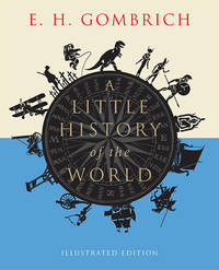 image of A Little History of the World: Illustrated Edition