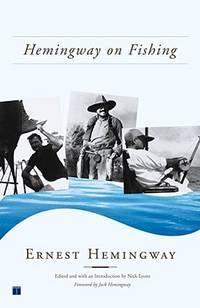 Hemingway On Fishing