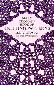 Mary Thomas\'s Book Of Knitting Patterns