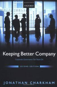 Keeping Better Company : Corporate Governance Ten Years On