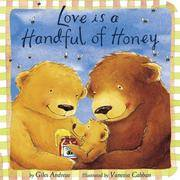 Love Is a Handful Of Honey
