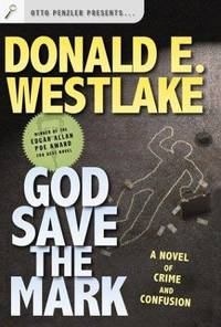 image of God Save the Mark: A Novel of Crime and Confusion (Westlake, Donald)