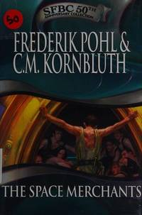 image of The Space Merchants [Hardcover] Frederik Pohl and C. M. Kornbluth
