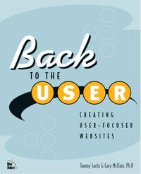 Back to the User: Creating User-Focused Websites