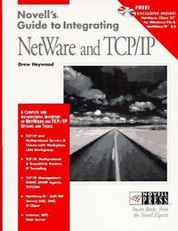 Novell's Guide To Integrating Netware And TCP IP
