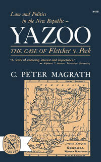 Yazoo: Law and Politics in the New Republic: The case of Fletcher v. Peck