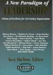 A New Paradigm of Leadership: Visions of Excellence for Tomorrow's Organizations