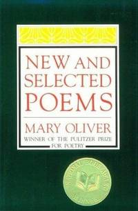 New and Selected Poems by Oliver, Mary