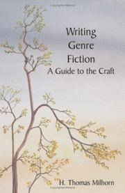 Writing Genre Fiction: A Guide to the Craft by  Howard T  H. Thomas; Milhorn - Paperback - from Russell Books Ltd and Biblio.com